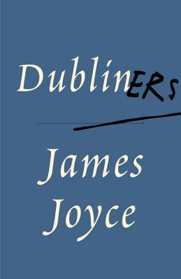 Dubliners By Joyce, James/ Gabler, Hans Walter/ Hettche, Walter